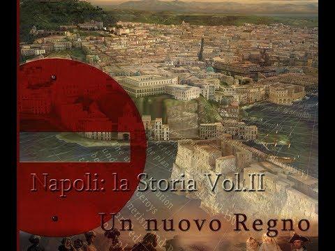 """Napoli la Storia Vol. II """"Un Nuovo Regno""""  - Eng. Sub."""
