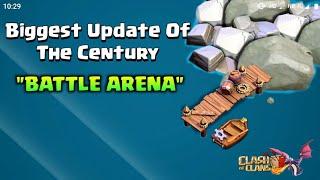 New Update - BATTLE ARENA | Clash of clans 2019 | Concept In COC | Huge Update