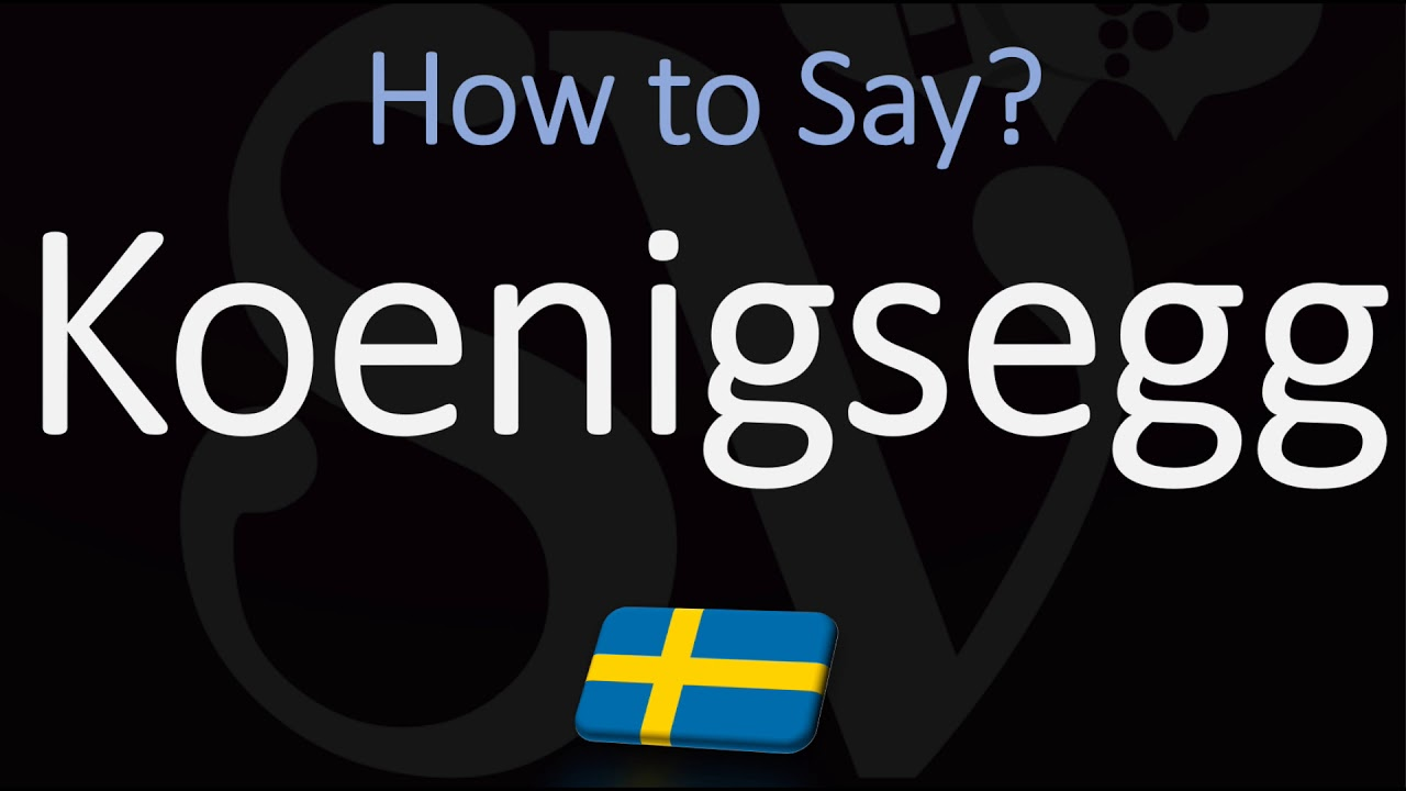 How to Pronounce Koenigsegg? (CORRECTLY) Meaning & Pronunciation