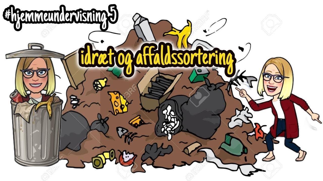 #hjemmeundervisning 5 - idræt og affaldssortering