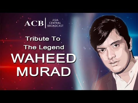 Tribute To The Legend Waheed Murad - ACB Life Style