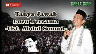 Tanya Jawab Lucu !!! Ustadz Abdul Somad