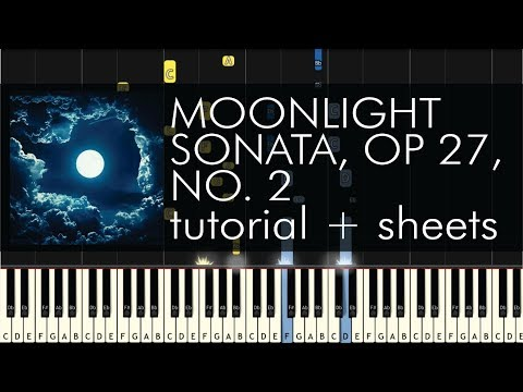 Beethoven - Piano Sonata No. 14  (Moonlight Sonata), Op  27, No  2 - 1st Movement - Piano Tutorial