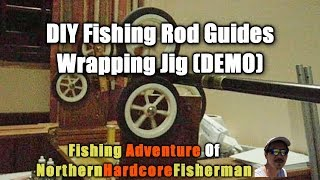 Diy Fishing Rod Building Jig In Action