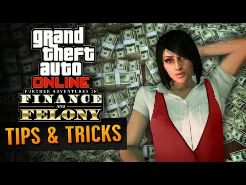 GTA Online Guide - How to Make Money in Finance & Felony