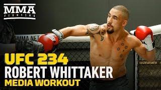 UFC 234: Robert Whittaker Media Workout - MMA Fighting