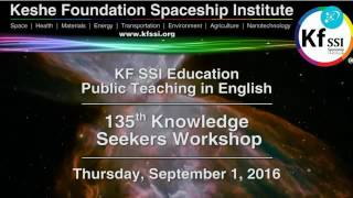 135th Knowledge Seekers Workshop Sept 1 2016
