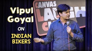 Download Indian Bikers | Stand Up Comedy by Vipul Goyal Mp3 and Videos