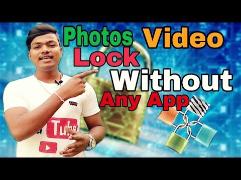 Photo Video Lock Without Any App photo Video Locker