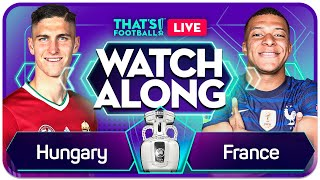 HUNGARY vs FRANCE LIVE EURO 202O Watchalong Mark GOLDBRIDGE