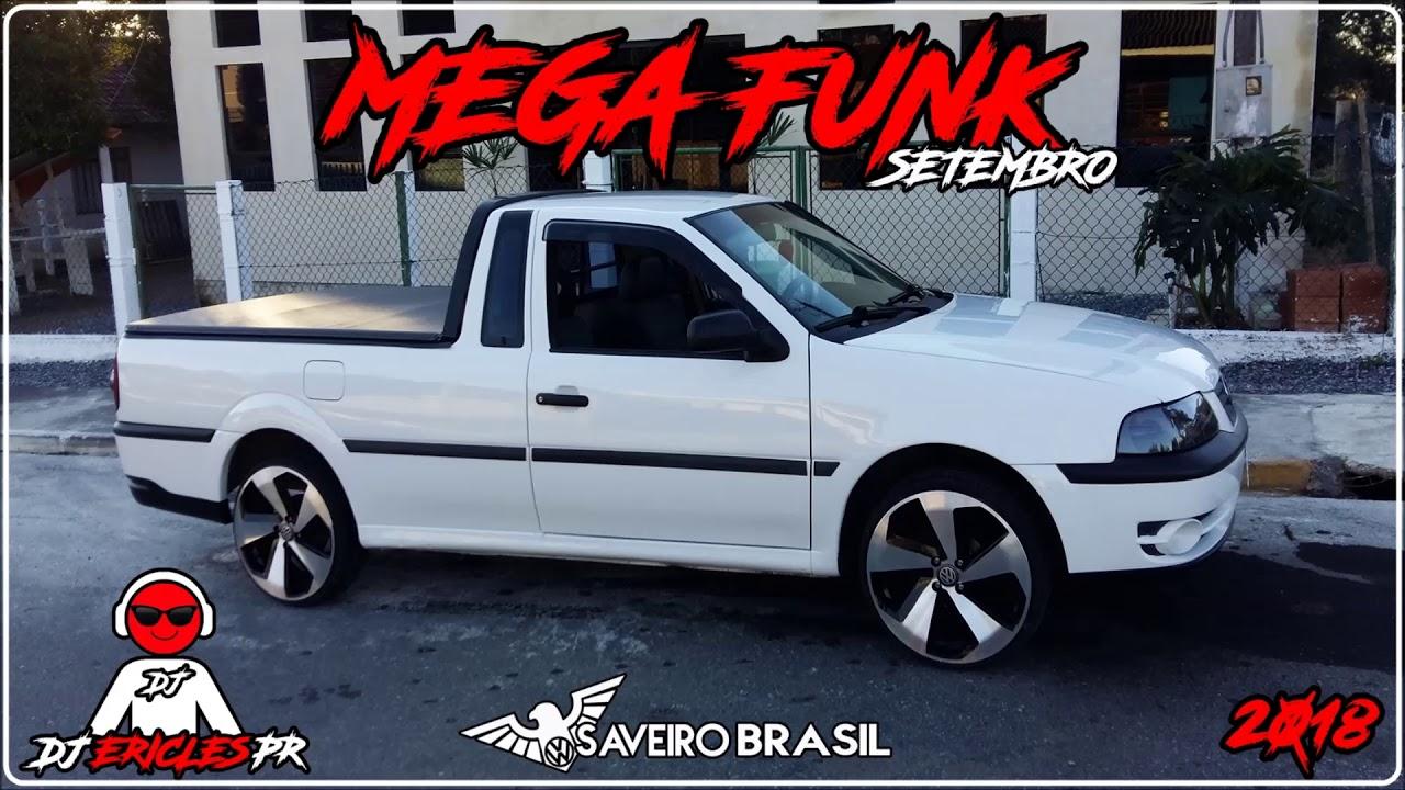 ♛»MEGA FUNK SAVEIRO BRASIL SETEMBRO 2018 (DJ Ericles PR)«♛