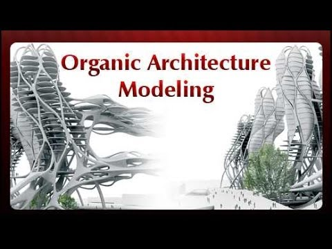 Organic Architecture Modeling - Lesson 01 - Digital Cities