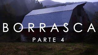 BORRASCA (En español) Parte 4 - Creepypasta