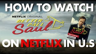 How To Watch Better Call Saul on Netflix in US & Canada
