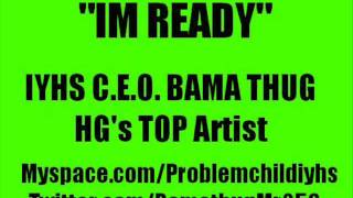 Bama Thug - Im Ready