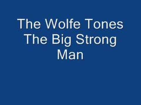 The Wolfe Tones Big Strong Man