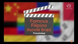 Famous Filipino movie lines translated in different languages