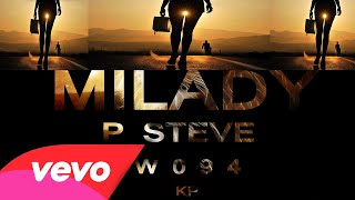 Watch P Steve Milady video