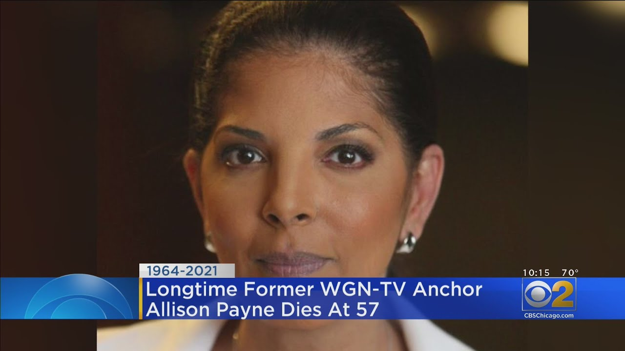 Allison Payne, Longtime Chicago TV News Anchor, Dies at 57