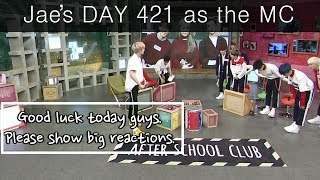 [HOT] Jae's DAY 421 as the MC / MC Jae 다컸네 우쭈쭈 Visit 'After S...