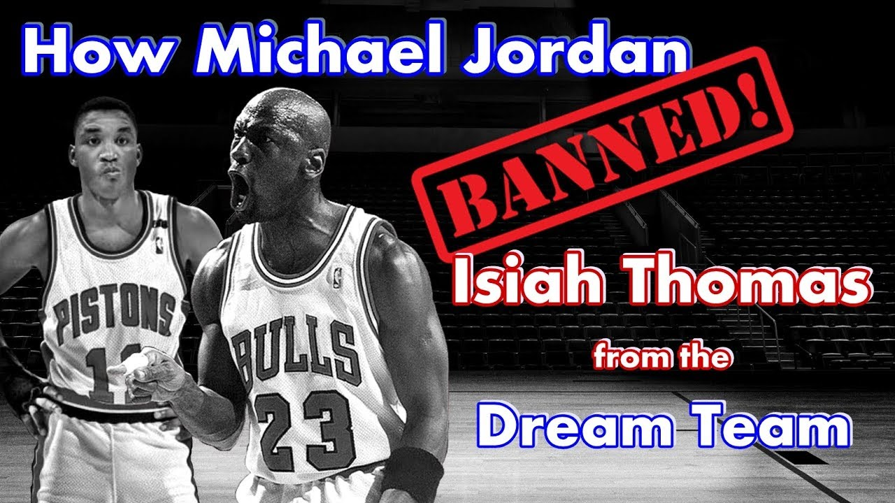 nowe wydanie ograniczona guantity wykwintny design How and why Michael Jordan BANNED Isiah Thomas from the Dream Team!