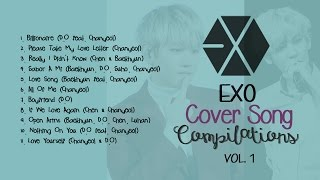 Video EXO COVER SONG COMPILATIONS (VOL. 1) download MP3, 3GP, MP4, WEBM, AVI, FLV Juli 2018