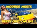 MODDER MEETS DIRTY GIRL GAMER ONLINE! (GTA 5 FUNNY TROLLING!) *Must Watch*