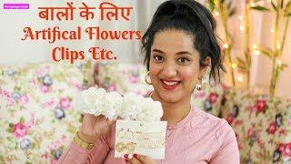 बालों के लिए स्टाइलिश Accessories | Artificial Flowers Clips etc | Perkymegs Hindi