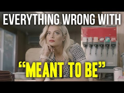 "Everything Wrong With Bebe Rexha - ""Meant To Be ft. Florida Georgia Line"""