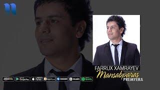 Farrux Xamrayev - Mansabparas   Фаррух Хамраев - Мансабпарас (music version)