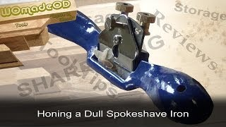 Spokeshave - Honing a Dull Blade
