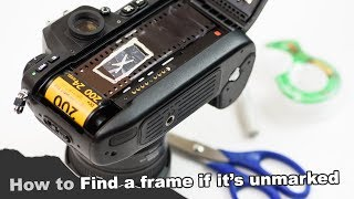 How to Find an unmarked shutter frame on an exposed roll (from film swaps or multiple exposures)