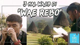 Jurnal Indonesia Kaya: 3 Kegiatan Menarik yang Bisa Dilakukan di Wae Rebo