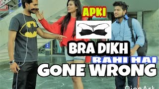 apki bra dikh rahi hai chupa lo full prank on hot girls gone wrong  pranks in india  team aq