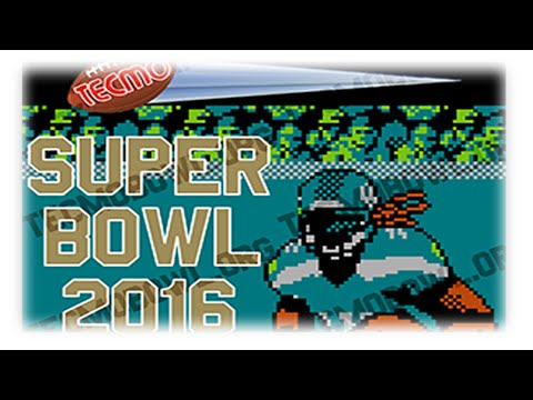 Superbowl 50 Simulation | Tecmo Bowl 2016: Denver Broncos vs. Carolina Panthers | #SB50