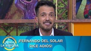 ¡Fernando del Solar dice adiós! | Programa del 24 de octubre de 2019 PARTE 2 | Venga La Alegría