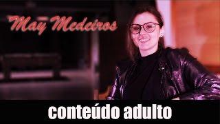 May Medeiros - Por dentro do cinema adulto