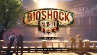 [HD] Bioshock Infinite - First Screen - PC