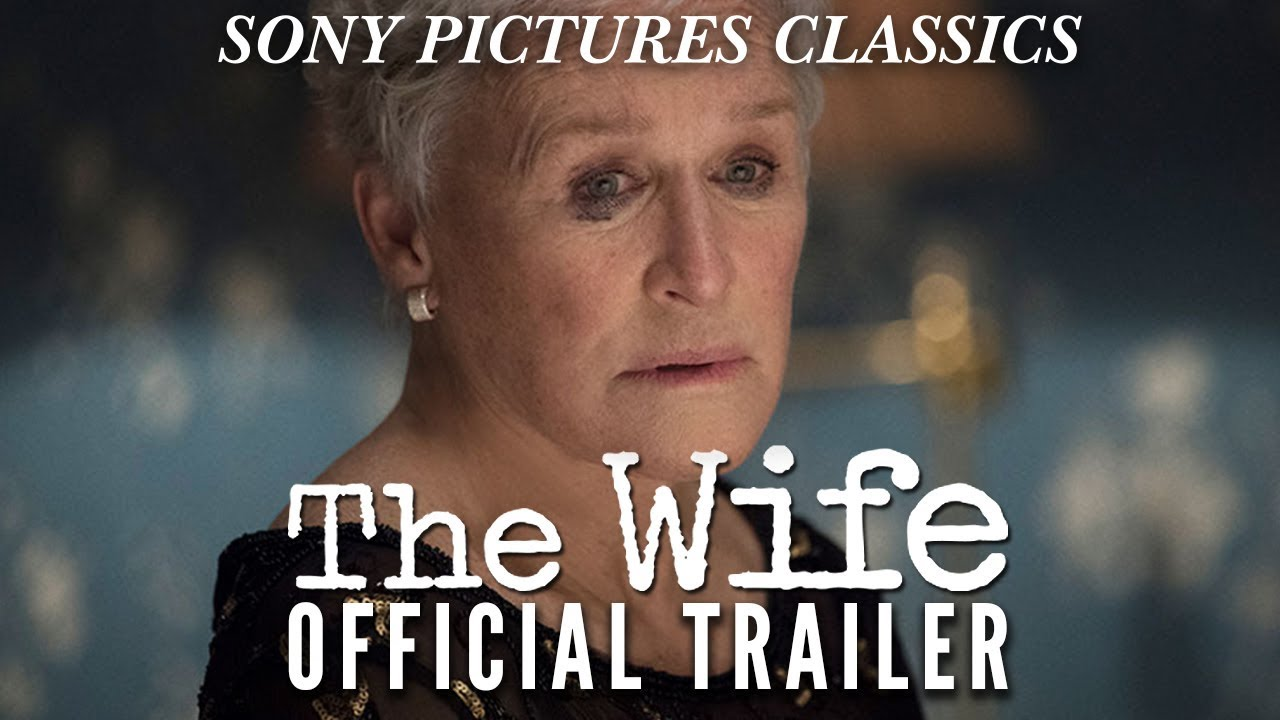 The Wife Online Movie Trailer