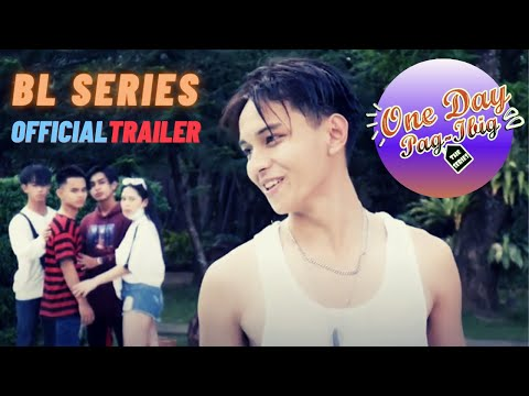 Official Trailer One Day Pag-ibig | New Filipino (Pinoy) BL Series 2021