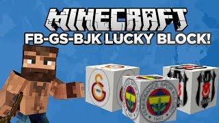 FB - GS - BJK LUCKY BLOCK MODU   Minecraft Mod Tanıtımları #9
