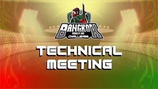 TECHNICAL MEETING GAMEZ BANGKOK CHALLENGE