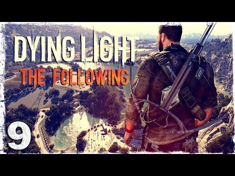 Смотреть прохождение игры [Coop] Dying Light: The Following. #9: Безводье.