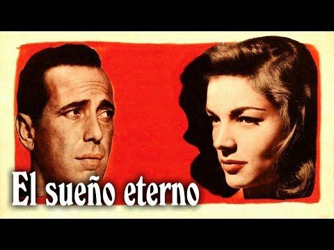 El sueño eterno - Howard Hawks (1946)