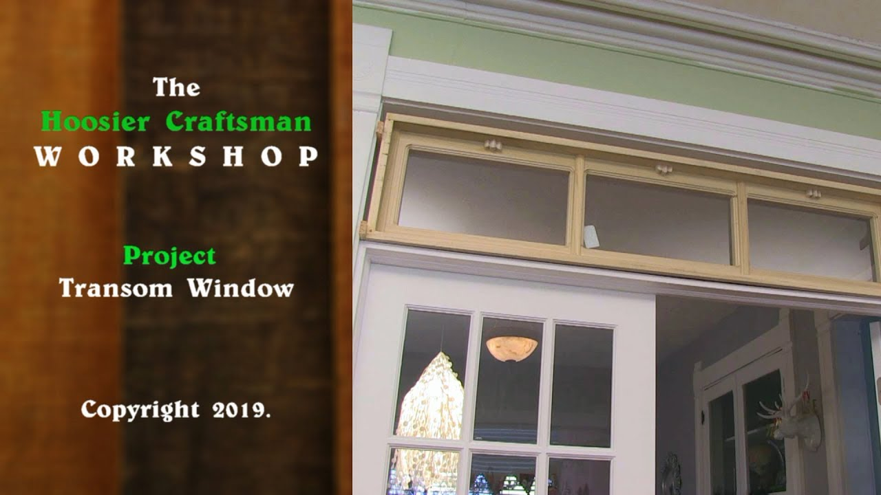 Diy building a transom window youtube for Transom windows
