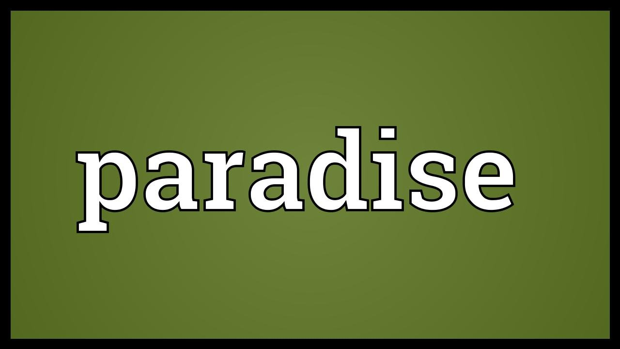 Paradise Meaning