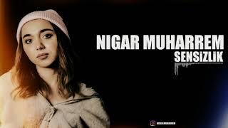 Nigar Muharrem - Sensizlik (Remix)