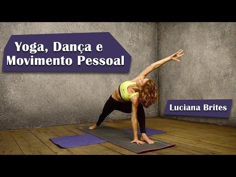 Yoga Dança e Movimento Pessoal - Luciana Brites