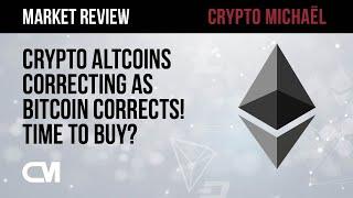 Crypto Altcoins Correcting as Bitcoin Corrects! Time to Buy?!