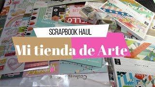 Compras Scrapbook Haul   Mi Tienda de Arte   Yoltzin handmade